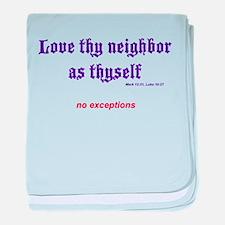 Love thy neighbor baby blanket