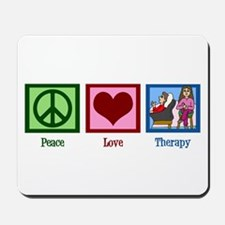 Peace Love Therapy Mousepad