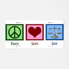 Peace Love Law Aluminum License Plate