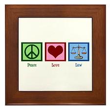 Peace Love Law Framed Tile
