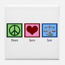 Peace Love Law Tile Coaster