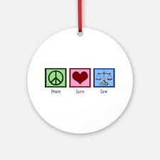 Peace Love Law Ornament (Round)