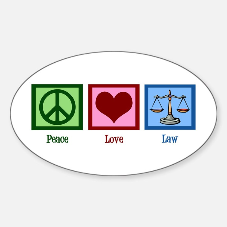 Peace Love Law Decal