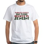 Jesus is LORD always Christmas White T-Shirt