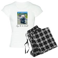 Say NO to crack Pajamas