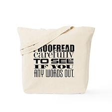 Proofread Tote Bag