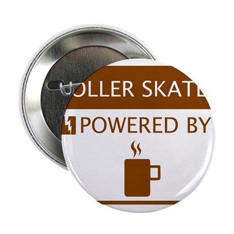 "Roller Skater Powered by Coffee 2.25"" Button"