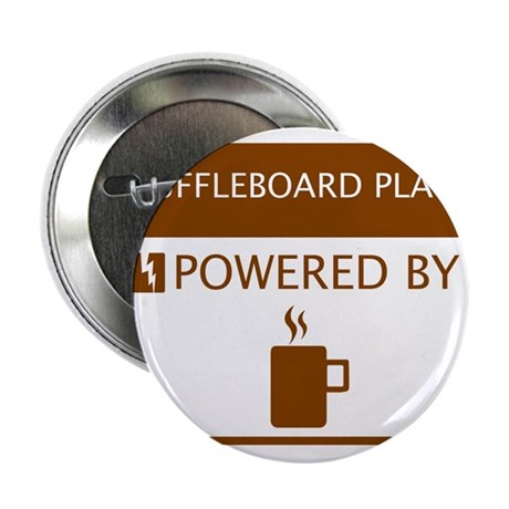 """Shuffleboard Player Powered by Coffee 2.25"""" Button"""