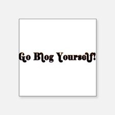 "GoBlogYourself.png Square Sticker 3"" x 3"""