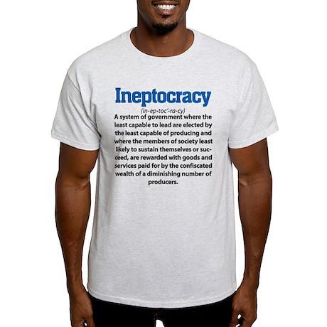 Ineptocracy Light T-Shirt