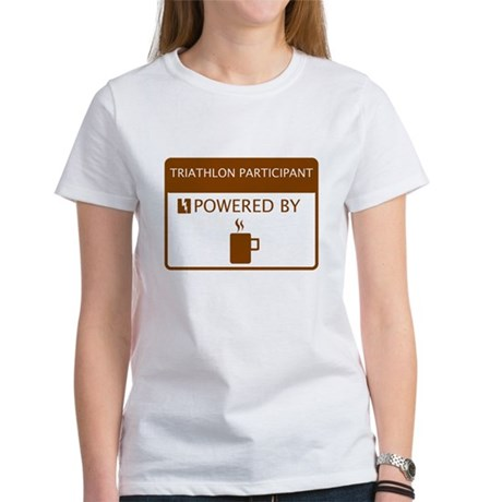 Triathlon Participant Powered by Coffee Women's T-