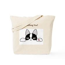 Watching You! Tote Bag