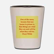 oscar wilde quote Shot Glass