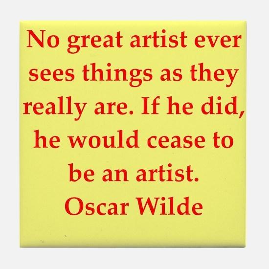 oscar wilde quote Tile Coaster