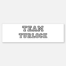 Team Turlock Bumper Bumper Bumper Sticker