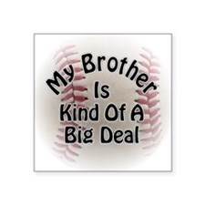 "Baseball Big Deal Square Sticker 3"" x 3"""