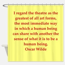 oscar wilde quote Shower Curtain