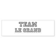 Team Le Grand Bumper Bumper Sticker