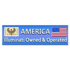 Illuminati Owned and Operated - Bumper Sticker