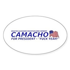 Camacho For President 2012 Election Campaign Stick