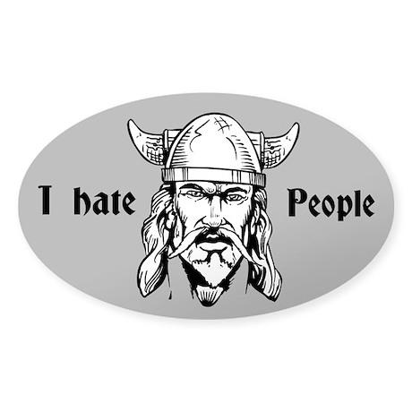 I hate people Sticker (Oval)