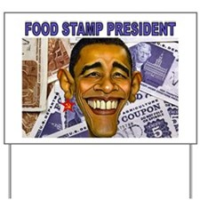 FOOD STAMP PRESIDENT Yard Sign