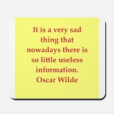 oscar wilde quote Mousepad