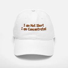 I'm Not Short Baseball Baseball Cap