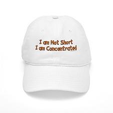 I'm Not Short Baseball Cap