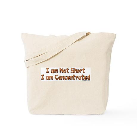 I'm Not Short Tote Bag