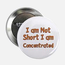 I'm Not Short Button
