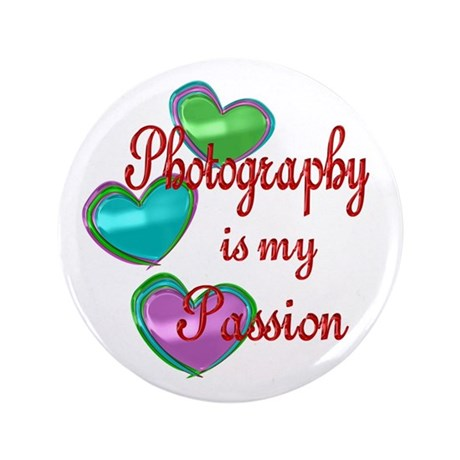 """Photography Passion 3.5"""" Button"""