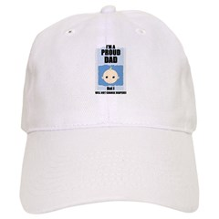 PROUD DAD (WILL NOT CHANGE DIAPERS) Baseball Cap
