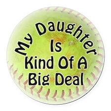 Daughter Big Deal Softball Round Car Magnet