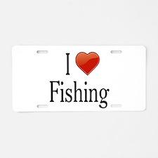 I Love Fishing Aluminum License Plate