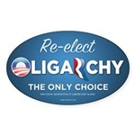 Re-elect Oligarchy Sticker (Oval)