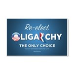 Re-elect Oligarchy Car Magnet 20 x 12