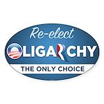 Re-elect Oligarchy Sticker (Oval 50 pk)