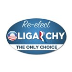 Re-elect Oligarchy 38.5 x 24.5 Oval Wall Peel
