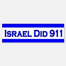 Israel Did 911 Bumper Bumper Sticker