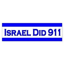 Israel Did 911 Bumper Sticker