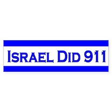 Israel Did 911 Bumper Stickers