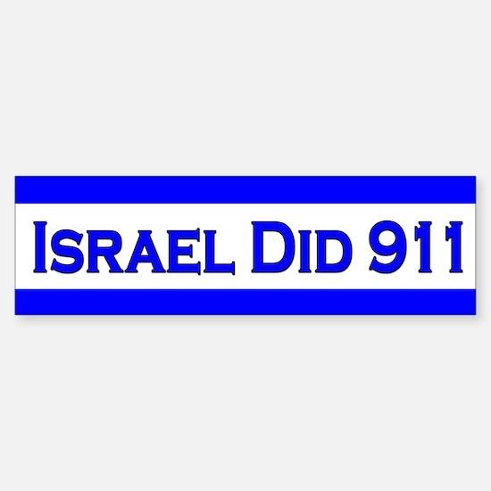Israel Did 911 Sticker (Bumper)