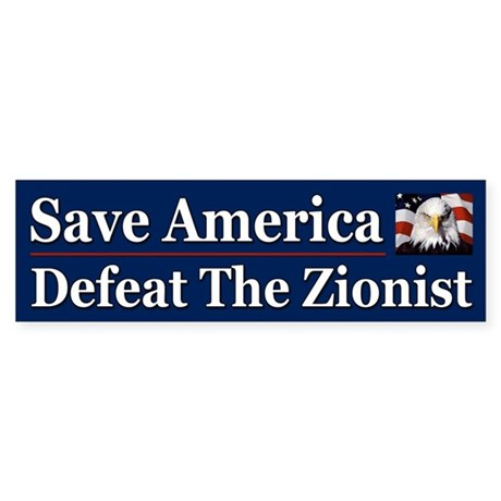 Save America Defeat the Zionist Sticker (Bumper 10