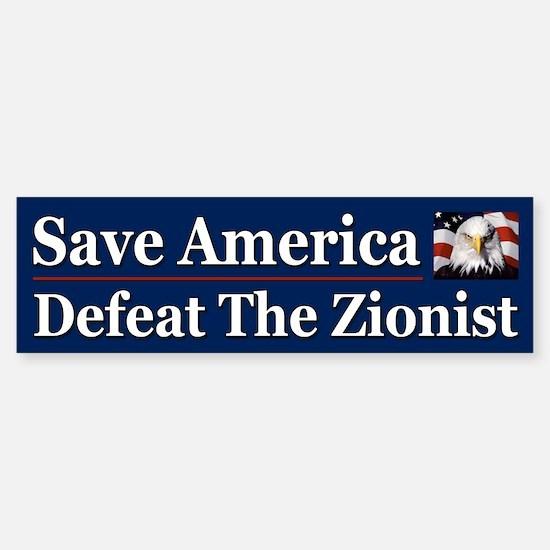Save America Defeat the Zionist Sticker (Bumper)