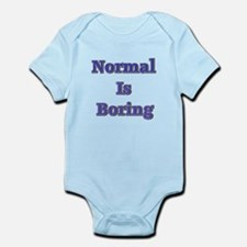Normal is Boring Infant Bodysuit