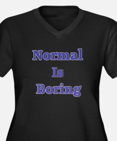 Normal is Boring Women's Plus Size V-Neck Dark T-S