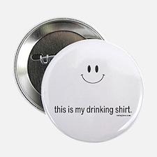 "drinking shirt 2.25"" Button"