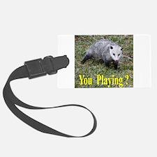 Playing Possum Luggage Tag