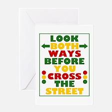 Look Both Ways Before You Cross the Street Greetin